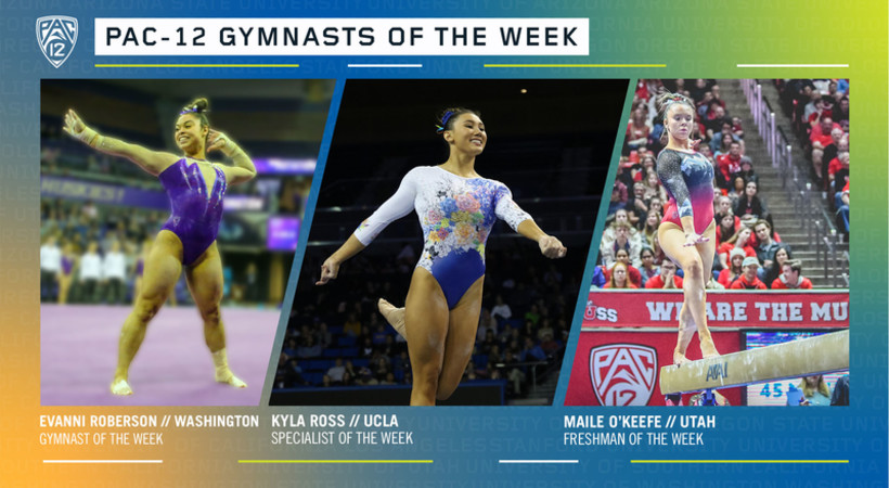 Washington's Roberson, UCLA's Ross and Utah's O'Keefe earn the Pac-12 gymnasts of the week awards