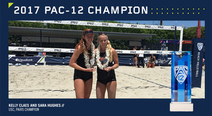 USC's Kelly Claes and Sara Hughes - 2017 Pac-12 Beach Volleyball Pairs Champion