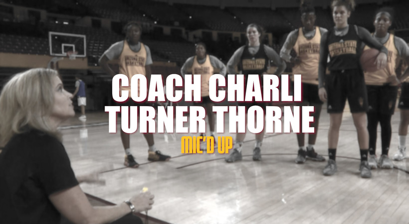 Charli Turner Thorne mic'd up: ASU women's hoops head coach wants her team to play fast