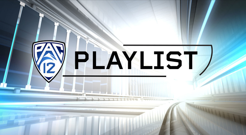 Coming up: Pac-12 Playlist