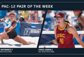 Pac-12 Beach Volleyball Pair of the Week USC's Abril Bustamante Terese Cannon Feb. 27, 2018