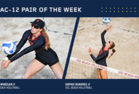 Pac-12 Beach Volleyball Pair of the Week - USC's Sophie Bukovec and Allie Wheeler