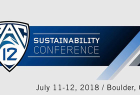 Media Advisory: 2018 Pac-12 Sustainability Conference this Thursday, July 12 at University of Colorado Boulder