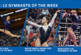UCLA's Ross, Oregon State's Yanish and CAL's Clausi seize this week's Pac-12 gymnast of the week awards