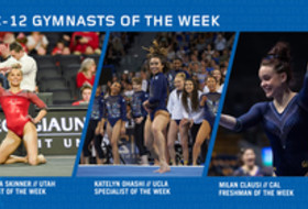 UTAH's Skinner, UCLA's Ohashi and CAL's Clausi capture the final week's Pac-12 gymnasts of the week awards