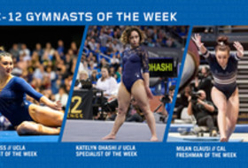 UCLA's Ross, Ohashi and CAL's Clausi capture this week's Pac-12 gymnast of the week awards behind UCLA's duo perfect 10 performance