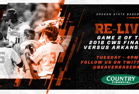 Re-Live Oregon State Baseball's 2018 Game Two Versus Arkansas on Tuesday